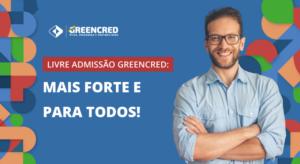 Mais forte e para todos: Greencred agora é cooperativa de livre admissão